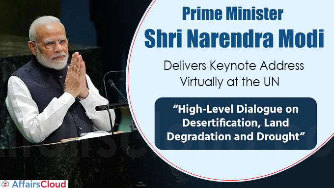PM delivers keynote address at the UN 'High-Level Dialogue on Desertification, Land degradation and Drought'