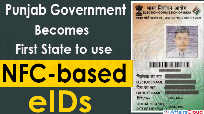 Punjab becomes first State to use NFC-based eIDs