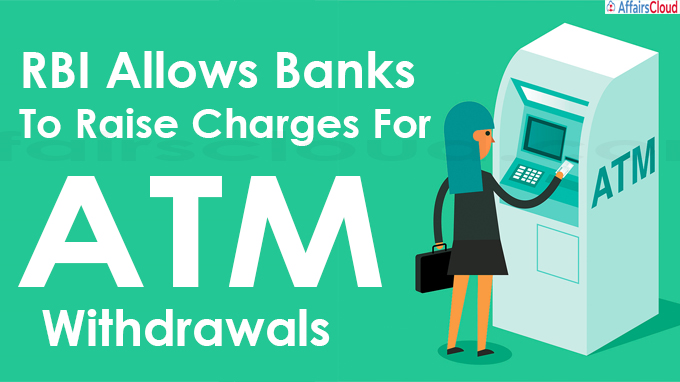 RBI Allows Banks To Raise Charges For ATM Withdrawals