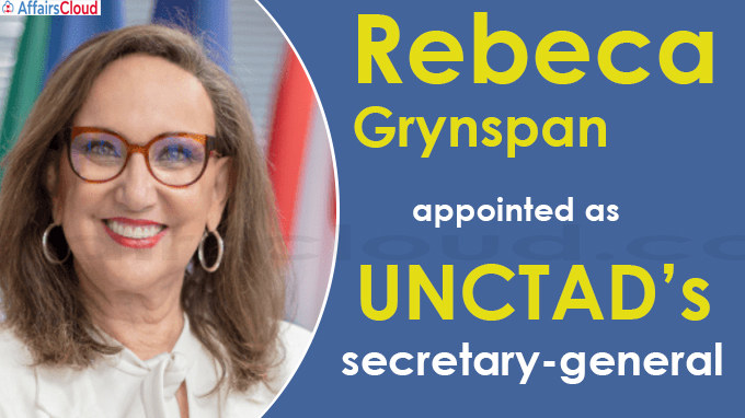 Rebeca Grynspan appointed as UNCTAD's secretary-general