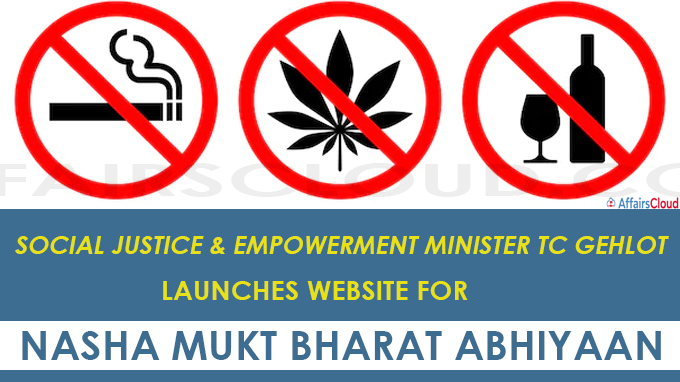 Social Justice & Empowerment Minister TC Gehlot launches website for Nasha Mukt Bharat Abhiyaan