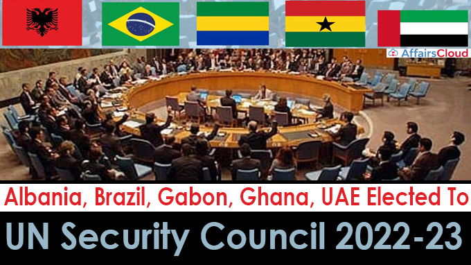 UN Security Council For 2022-23 Term