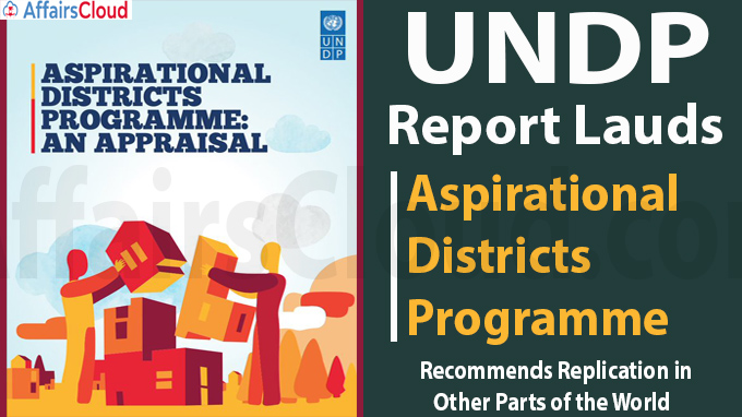 UNDP Report Lauds Aspirational Districts Programme