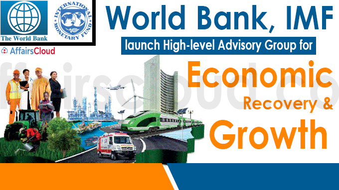 WB, IMF launch high-level advisory group for economic recovery