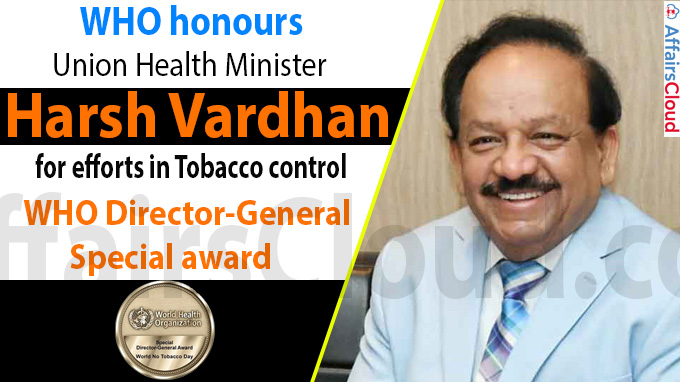 WHO honours Harsh Vardhan for efforts in tobacco control