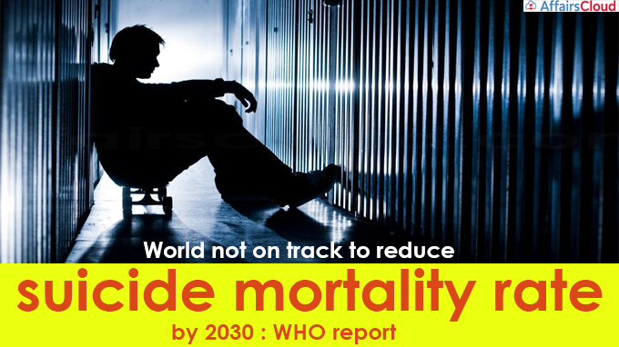 World not on track to reduce suicide mortality rate