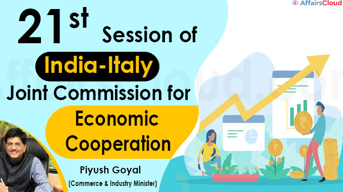 21st Session of India-Italy Joint Commission for Economic Cooperation