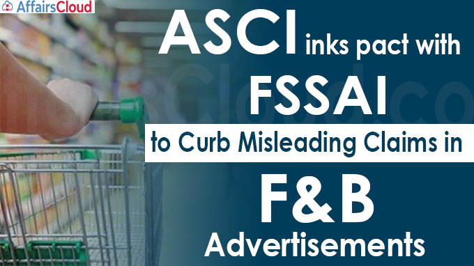 ASCI inks pact with FSSAI to curb misleading claims