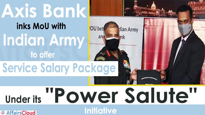 Axis Bank inks MoU with Indian Army to offer service salary package