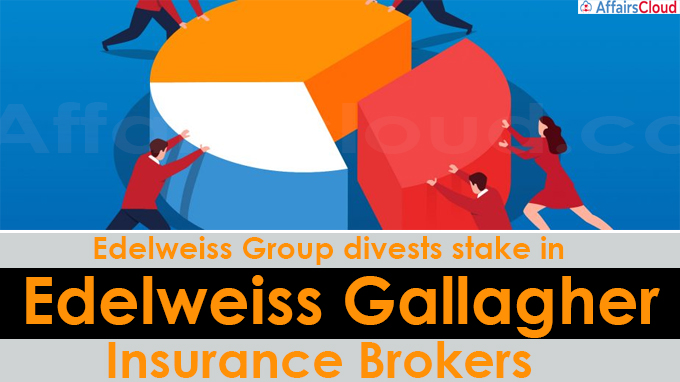 Edelweiss Group divests stake in Edelweiss Gallagher Insurance Brokers