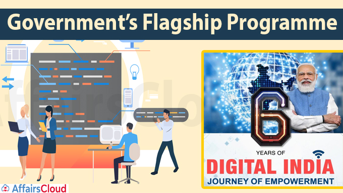 Government's flagship programme- Digital India completes six years