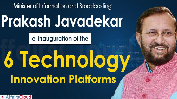 Govt launches 6 technology innovation platforms