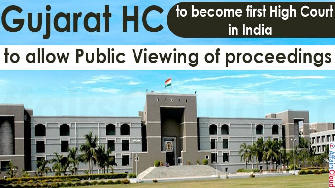 Gujarat HC to become first high court in India
