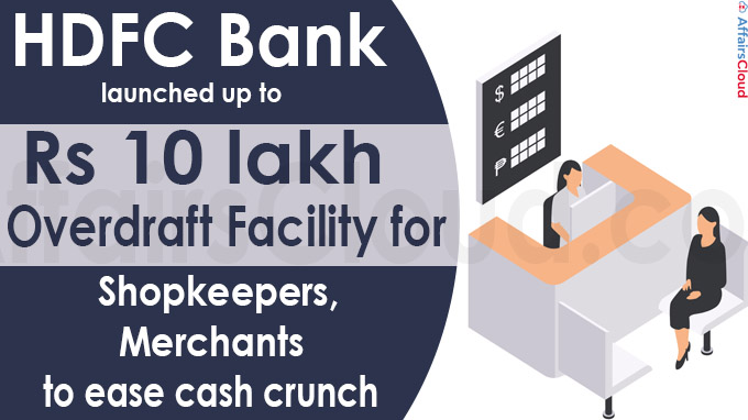 HDFC Bank launches up to Rs 10 lakh overdraft facility