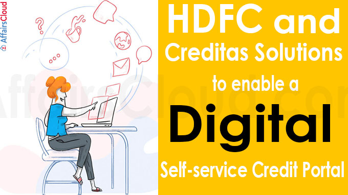 HDFC and Creditas Solutions to enable a Digital Self-service Credit Portal
