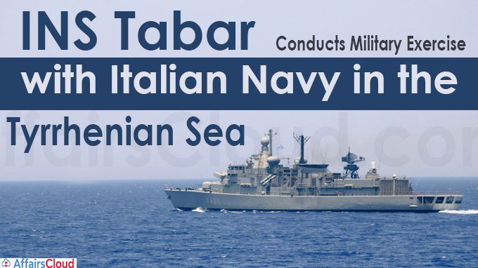 INS Tabar conducts military exercise with Italian Navy in the Tyrrhenian Sea