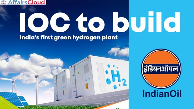 IOC-to-build-India's-first-green-hydrogen-plant