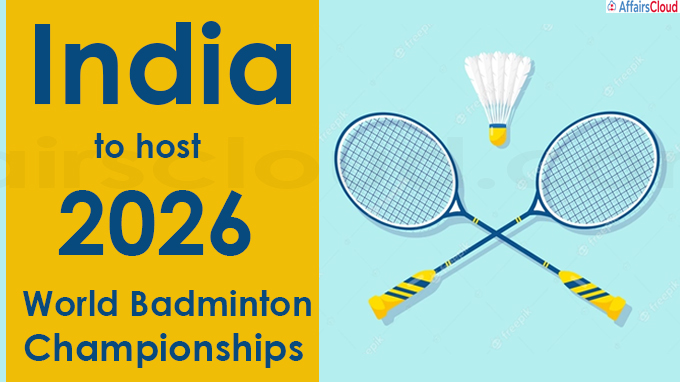 India to host 2026 World Badminton Championships
