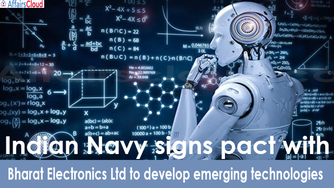 Indian Navy signs pact with Bharat Electronics Ltd to develop emerging technologies