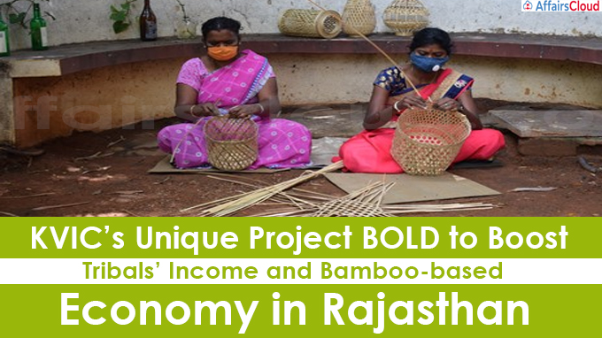 KVIC's Unique Project BOLD to Boost Tribals' Income and Bamboo-based Economy in Rajasthan
