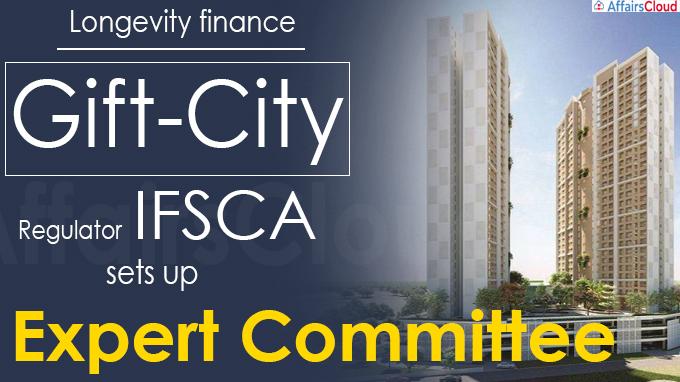Longevity finance Gift-City regulator IFSCA sets up expert committee