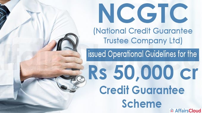 NCGTC issues guidelines for Rs 50,000-cr scheme for medical infra