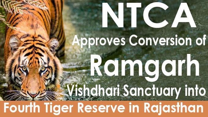 NTCA approves conversion of Ramgarh Vishdhari Sanctuary