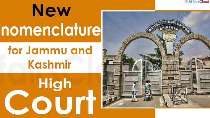 New nomenclature for Jammu and Kashmir High Court
