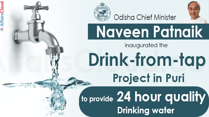 Odisha CM inaugurates 'Drink-from-Tap'