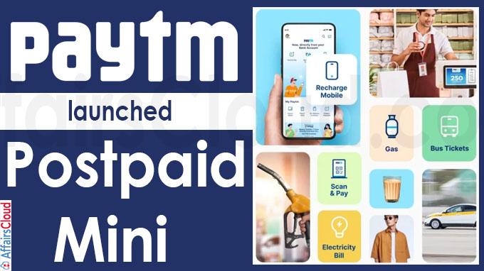 Paytm launches 'Postpaid Mini'