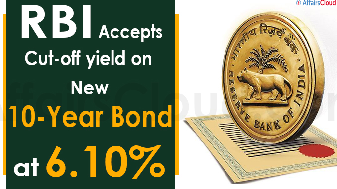 RBI accepts cut-off yield on new 10-year bond