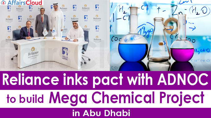 Reliance inks pact with ADNOC to build mega chemical project