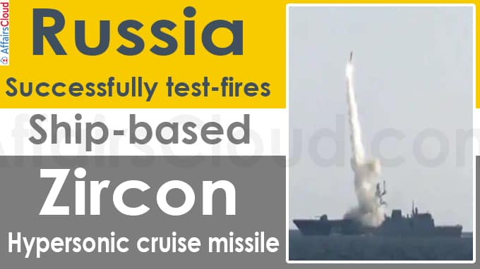 Russia successfully test-fires ship-based Zircon hypersonic cruise missile