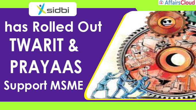 SIDBI has rolled out multiple measures to support MSME new