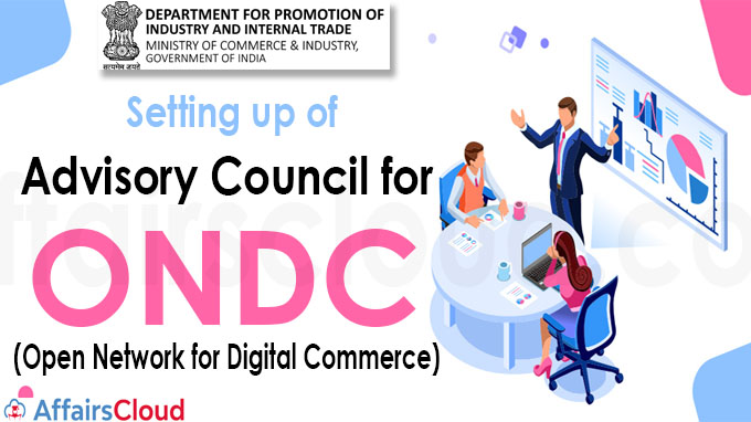 Setting up of Advisory Council for Open Network for Digital Commerce