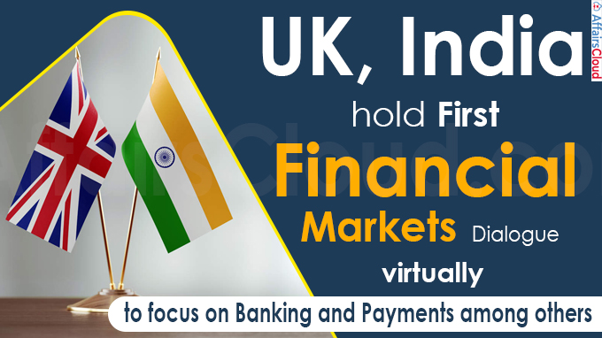 UK, India hold first financial markets dialogue virtually