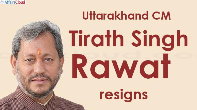 Uttarakhand CM Tirath Singh Rawat resigns