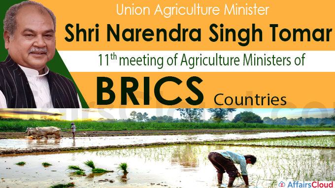 11th meeting of Agriculture Ministers of BRICS countries