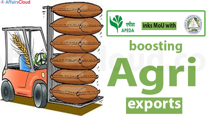 APEDA inks MoU with University of Agricultural Science, Bangalore for boosting agri-exports