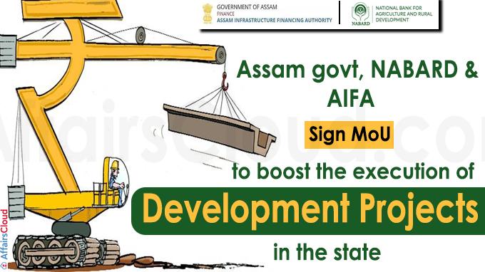 Assam govt, NABARD & AIFA sign MoU
