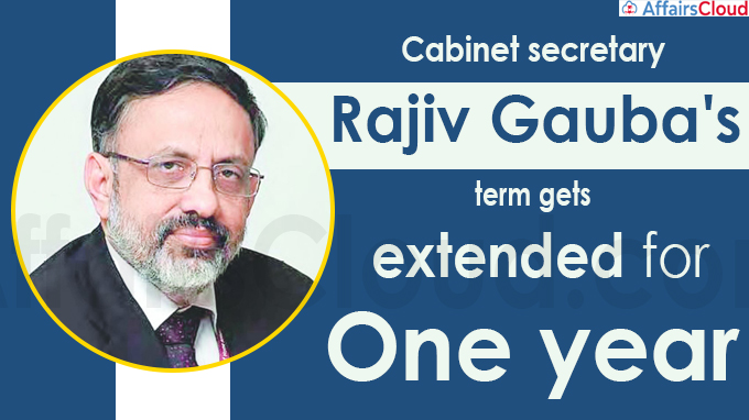 Cabinet secretary Rajiv Gauba's term gets extended for one year