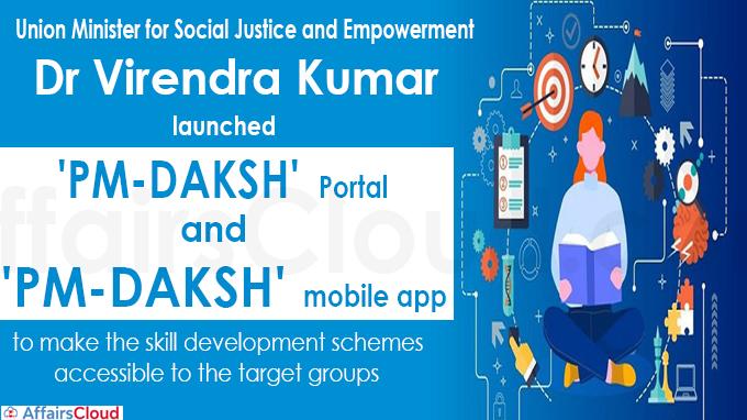 Dr. Virendra Kumar launches 'PM-DAKSH' Portal and 'PM-DAKSH' Mobile App