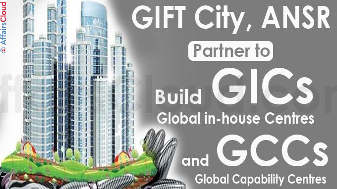 GIFT City, ANSR partner to build GICs, GCCs