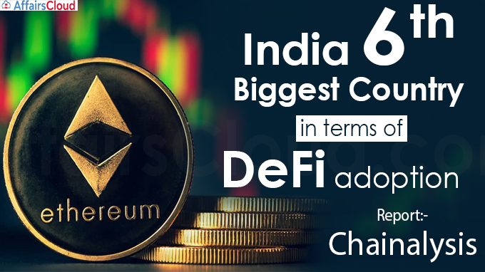 India 6th biggest country in terms of DeFi adoption