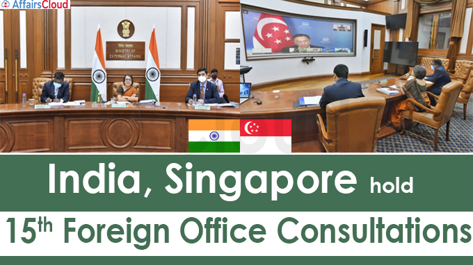 India, Singapore hold 15th Foreign Office Consultations