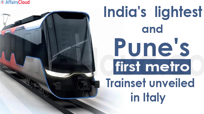 India's lightest and Pune's first metro trainset unveiled in Italy