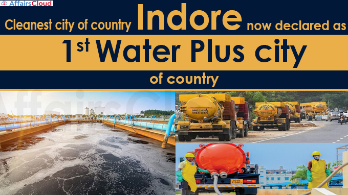 Indore now declared as first Water Plus city