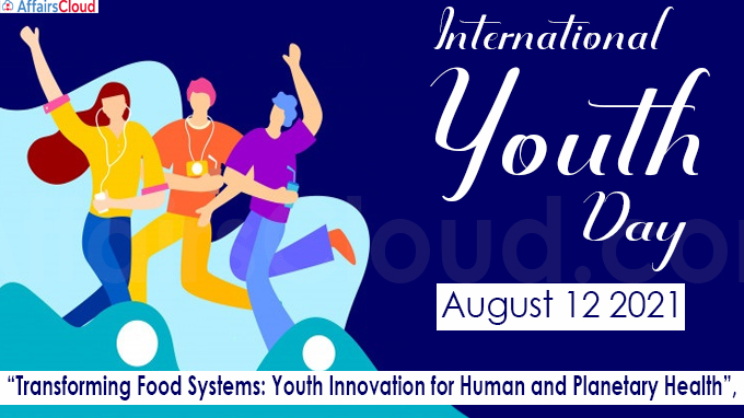 International Youth Day - August 12 2021