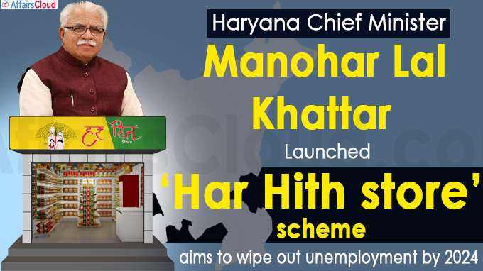 Khattar launches 'Har Hith store' scheme, aims to wipe out unemployment by 2024