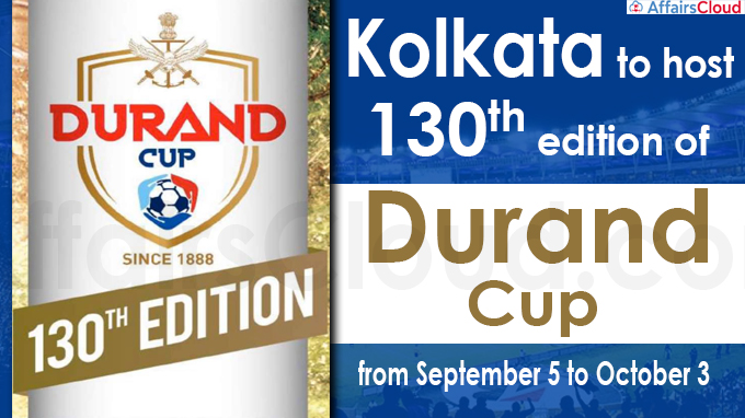Kolkata to host 130th edition of Durand Cup